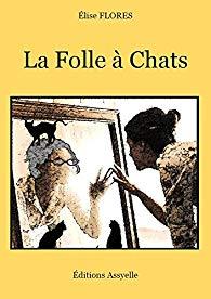 [Flores, Elise] La Folle à chats Folle_10