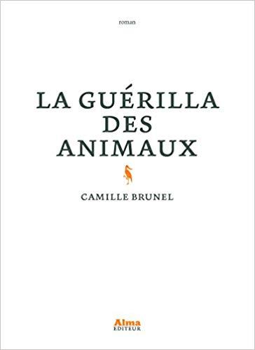 [Brunel, Camille] La Guérilla des animaux La_gue10