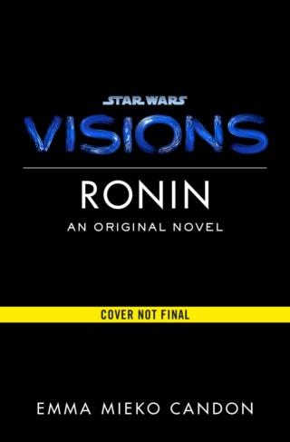 STAR WARS VISIONS - RONIN (Emma Mieko Candon) 16360110