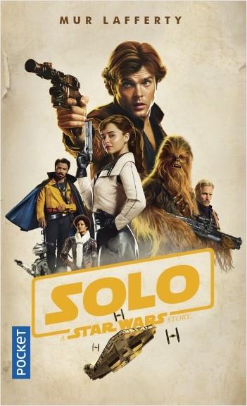 Solo A Star Wars Story - Mur Lafferty - OUTREFLEUVE 97822610