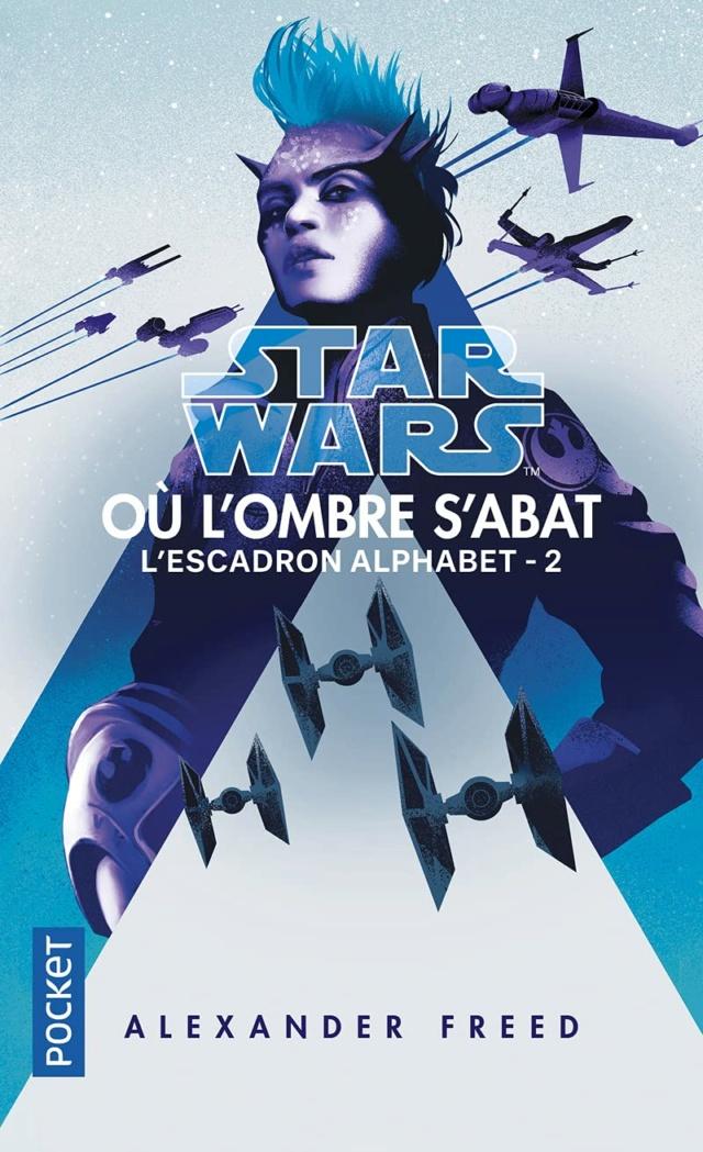 SW-L'Escadron Alphabet tome 02 - Où l'ombre s'abat - POCKET Ombre10