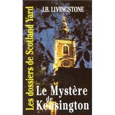[Livingstone, J.B.] Les dossiers de Scotland Yard - Tome 9: Le mystère de Kensington Index910