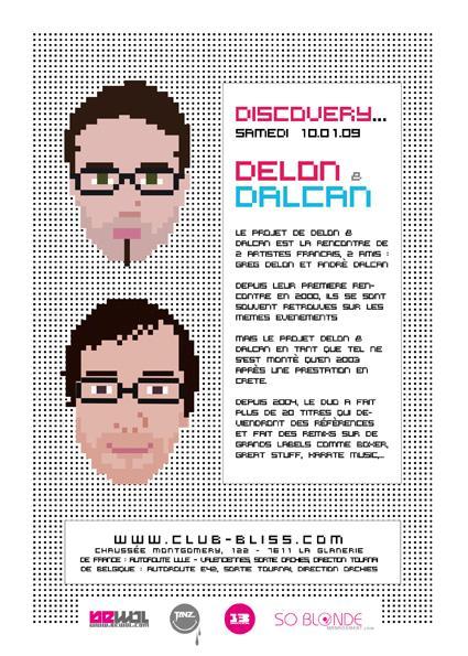 Samedi 10 Janvier 2009 - Discovery --> Delon & dalcan 10-01-11