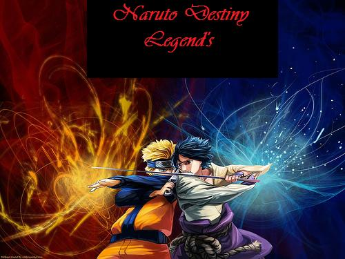Naruto - Destiny Legend's