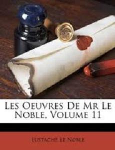 Eustache Le Noble- Écrivain français & dramaturge  Eustac10