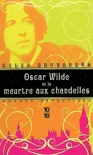 OSCAR WILDE ET LE MEURTRE AUX CHANDELLES de Gyles Brandreth Oscar-10