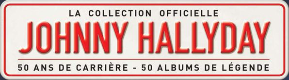 La collection Johnny Hallyday 2011co10