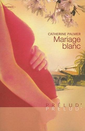 Mariage blanc de Catherine Palmer Mariag10