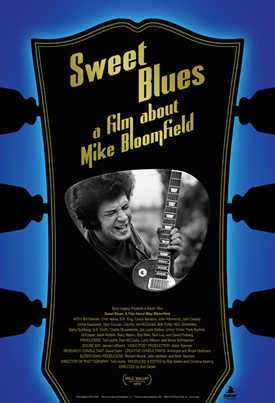 Sweet Blues a film about Mike Bloomfield 12355010