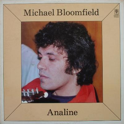Michael Bloomfield :  Analine/Michael Bloomfield (2007) 17305010
