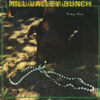 Mill Valley Bunch : Casting Pearls (1973) Millva10