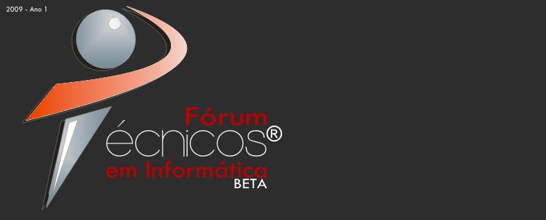 Técnicos em Informática® - Fórum