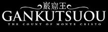 Gankutsuou : The Count of Monte Cristo Gankut10