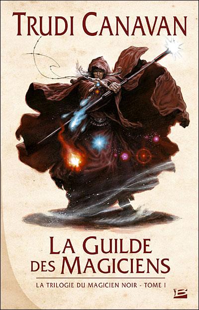 [Canavan, Trudi] La trilogie du magicien noir - Tome 1: La Guilde des magiciens Guilde11