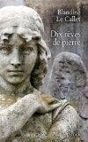 [Le Callet, Blandine] Dix rêves de pierre 5143bg10