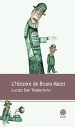 [Teodorovici, Lucian Dan] L'histoire de Bruno Matei Histoi10