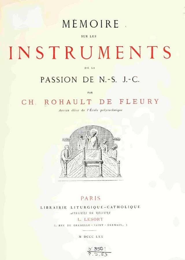 MÉMOIRE sur les instruments de la Passion de N.-S. J.C. Mzomoi10