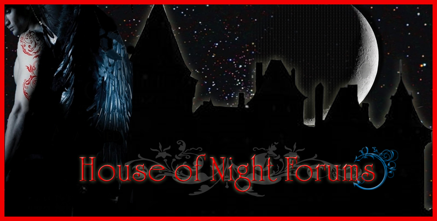 House of Night Forum