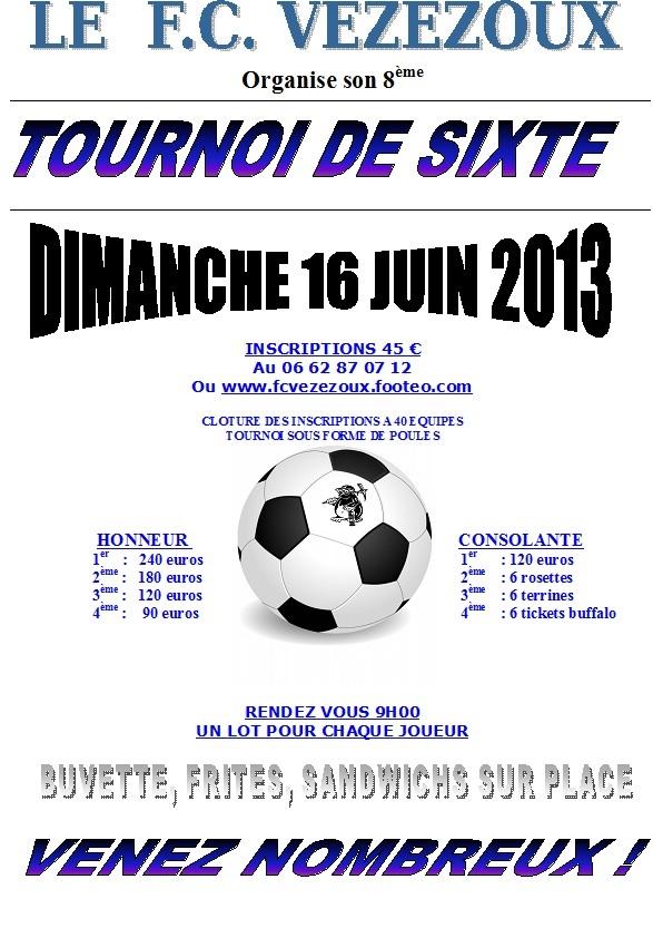 8ème TOURNOI DE SIXTE du FC VEZEZOUX : DIMANCHE 16 JUIN 2013 Sixte_11
