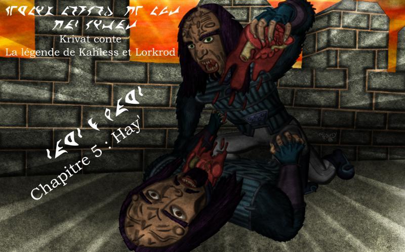 Krivat conte : La légende de Kahless et Lorkrod 05_myn10