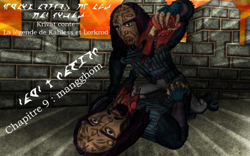 Krivat conte : La légende de Kahless et Lorkrod 09_myn10