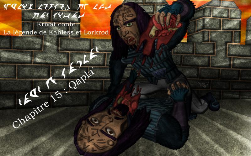Krivat conte : La légende de Kahless et Lorkrod - Page 2 15_myn10