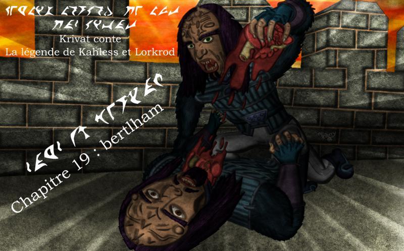 Krivat conte : La légende de Kahless et Lorkrod - Page 2 19_myn10