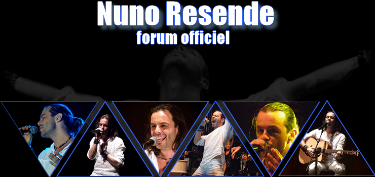 Nuno Resende, le forum officiel