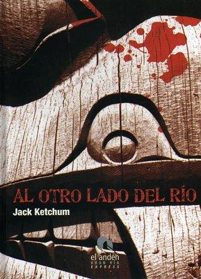 La Chica De Al Lado Y Al otro Lado Del Rio (Jack Ketchum) Al_otr10