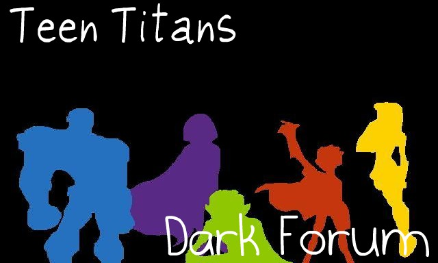 Teen Titans Forum