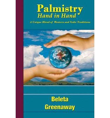 Beleta Greenaway's book: Palmistry Hand in Hand:... Beleta10