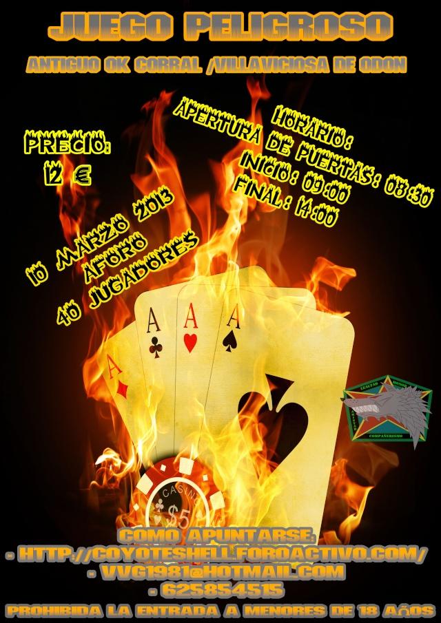 Juego peligroso, partida abierta 10.03.13 en el antiguo OK Corral Juegop10