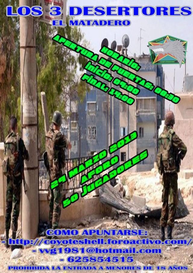 Los 3 desertores, partida abierta 29.03.13 El Matadero Los3de10