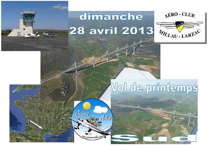 Vol de Printemps Sud 2013 : Direction MILLAU-LARZAC Ja_sud15