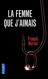 LA FEMME QUE J'AIMAIS de Franck Hériot Couv6810