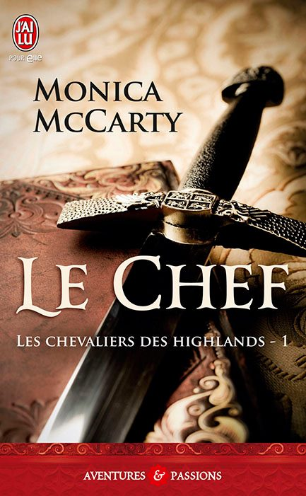 MCCARTY Monica - LES CHEVALIERS DES HIGHLANDS - Tome 1 : Le Chef 35532_10