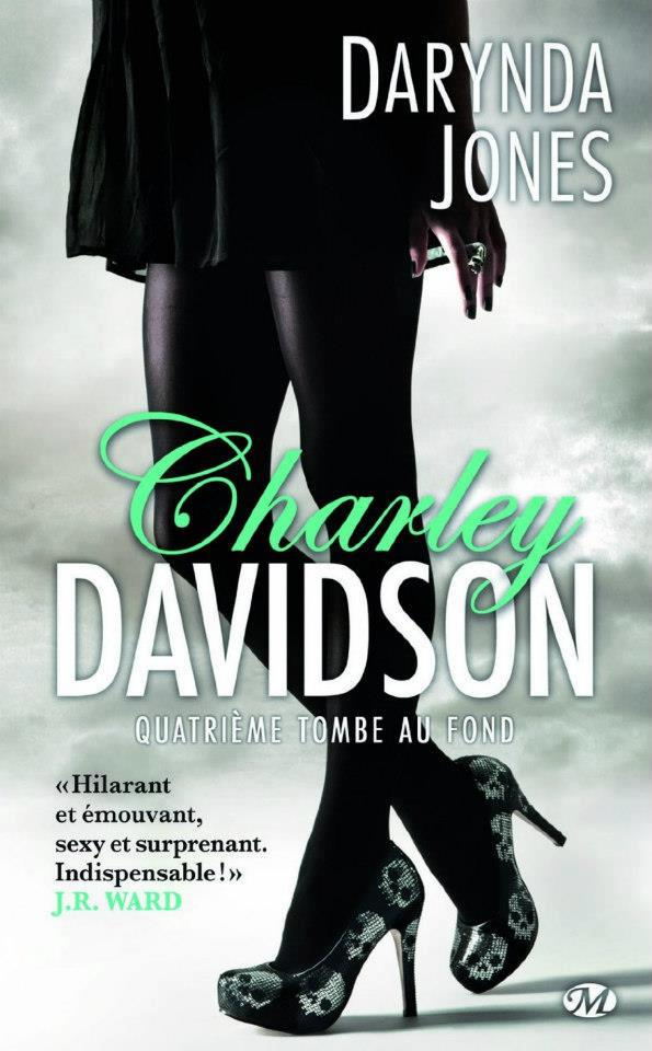 JONES Darynda - CHARLEY DAVIDSON - tome 4 - Quatrième tombe au fond 39295610