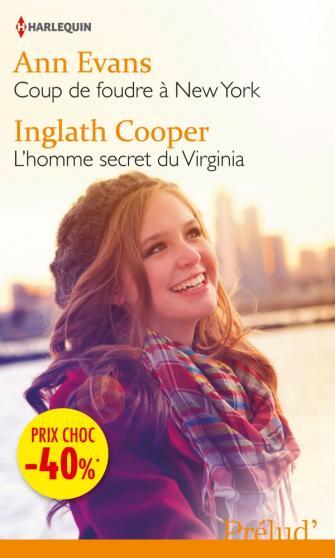 EVANS Ann - COOPERS Inglath - Coup de foudre à New York - L'homme secret du Virginia 97822814