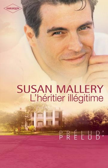MALLERY Susan - L'héritier illégitime 97822815