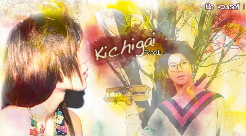 Kichigai- Fansub