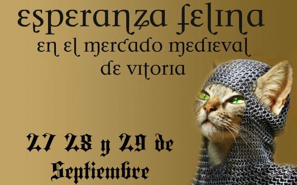 Esperanza Felina en el Mercado Medieval de Vitoria (27, 28 y 29 de Septiembre 2013) 12177510