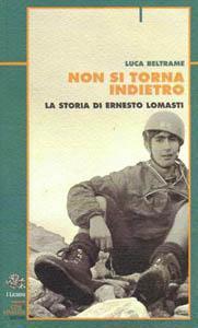 Non si torna indietro-La storia di Ernesto Lomasti (a cura di Luca Beltrame) 00000010
