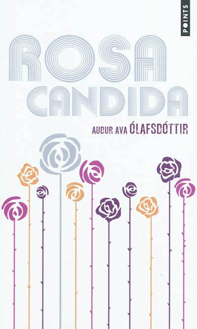 Rosa Candida d'Audur Ava Olafsdottir 97827510