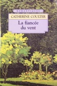 Les Fiancées - Tome 1 : La Fiancée du vent de Catherine Coulter Coulte10