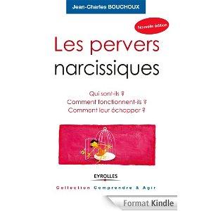 Les pervers narcissiques - Jean-Claude Bouchoux - avis et recommandation