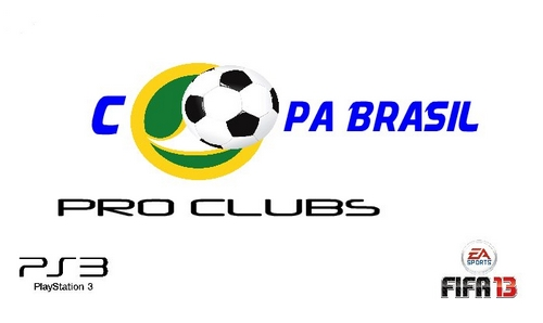 COPA BRASIL PRO CLUBS - FIFA 13
