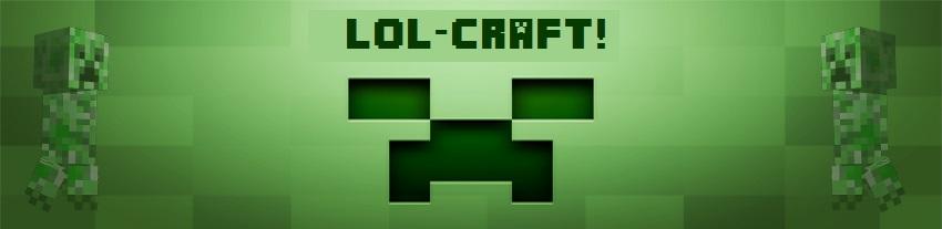 LOL-CRAFT SMP!