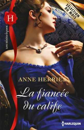 La fiancée du calife de Anne Herries 51yerx14