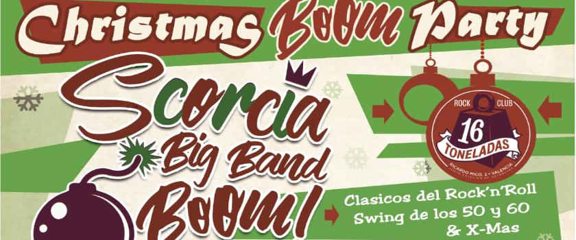 SCORCIA BIG BAND BOOM - CHRISTMAS BOOM PARTY! 29 DE DICIEMBRE 2018 16 TONELADAS Escorc10