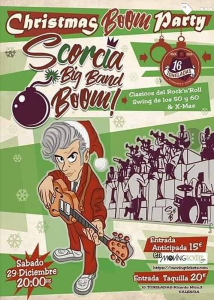 SCORCIA BIG BAND BOOM - CHRISTMAS BOOM PARTY! 29 DE DICIEMBRE 2018 16 TONELADAS Fb_im177